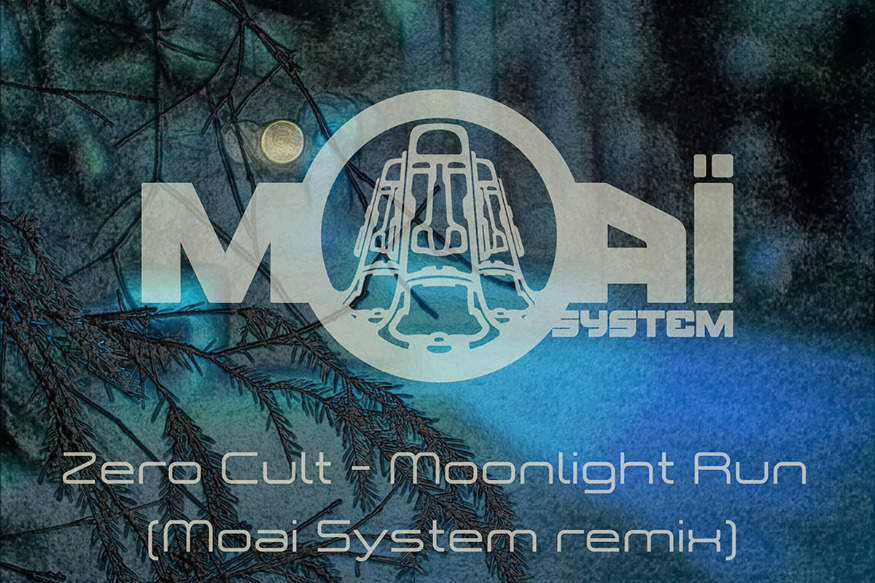 Zero Cult - Moonlight Run (Moai System remix)